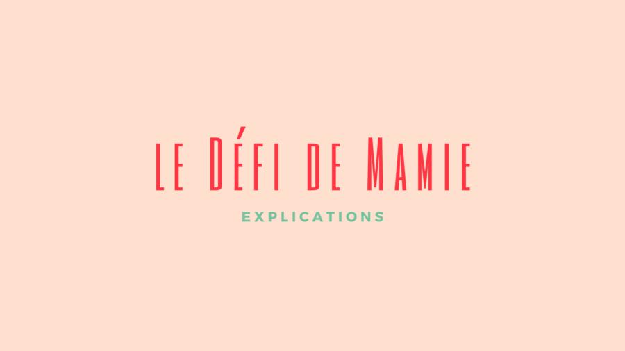 le Défi de Mamie (1)